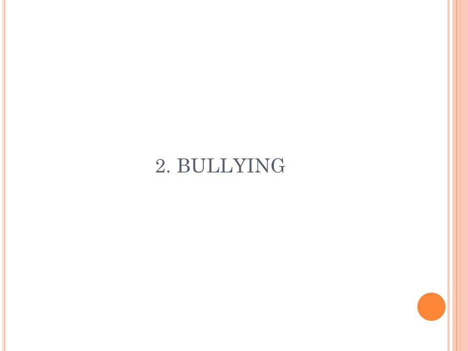 2. BULLYING