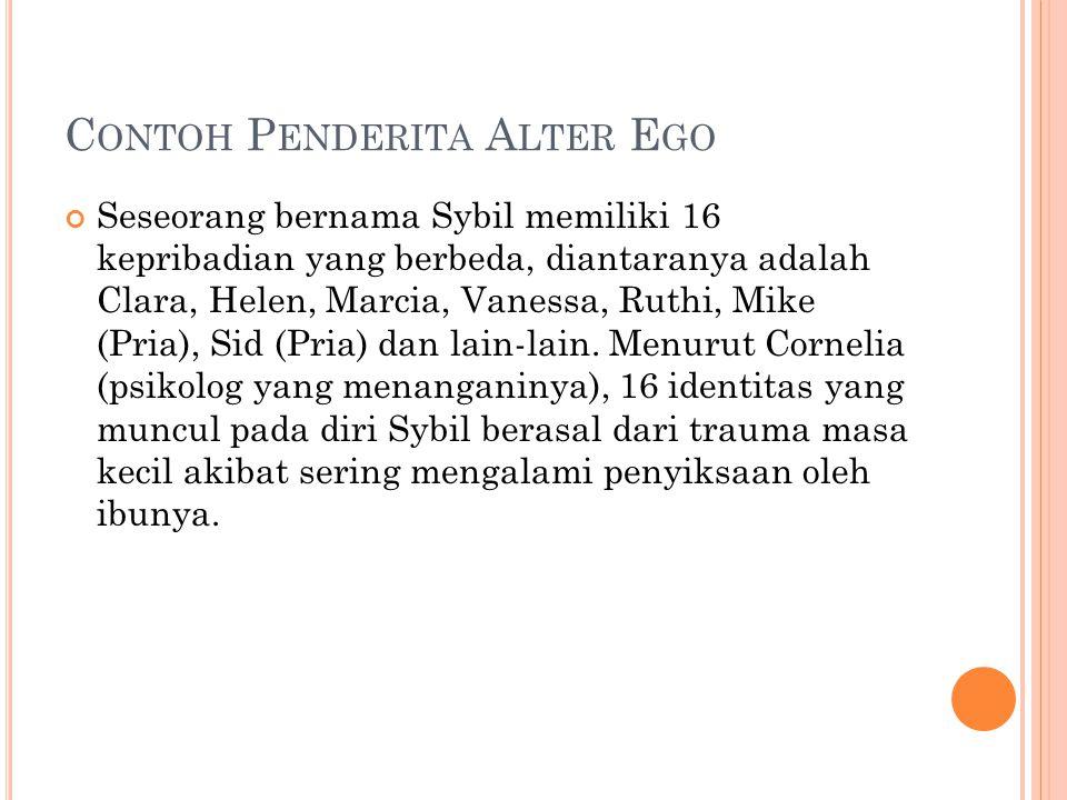 Contoh Penderita Alter Ego