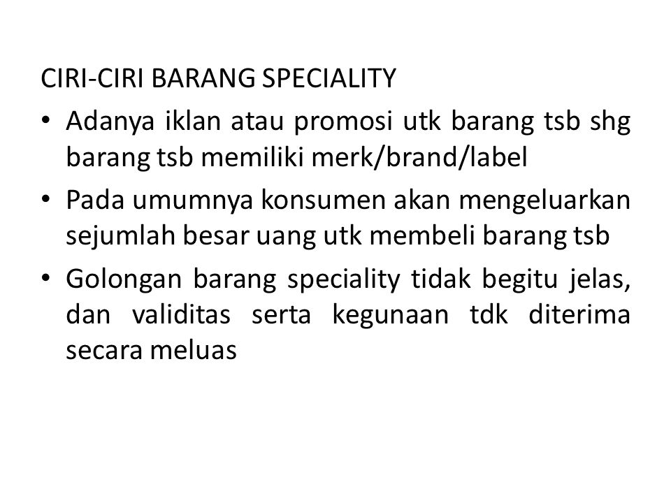 CIRI-CIRI BARANG SPECIALITY