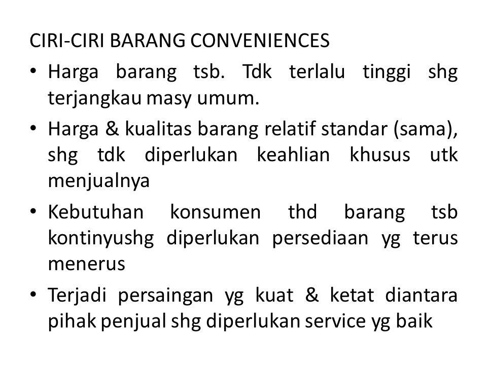 CIRI-CIRI BARANG CONVENIENCES