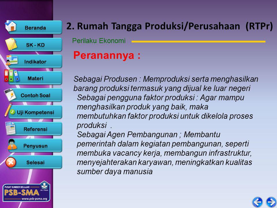 2. Rumah Tangga Produksi/Perusahaan (RTPr)