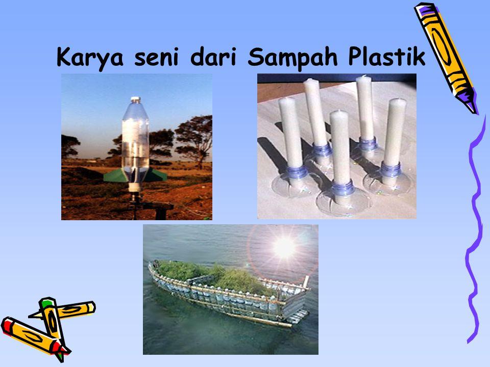 Karya seni dari Sampah Plastik