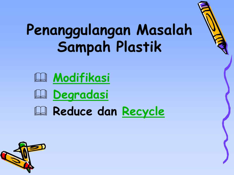 Penanggulangan Masalah Sampah Plastik