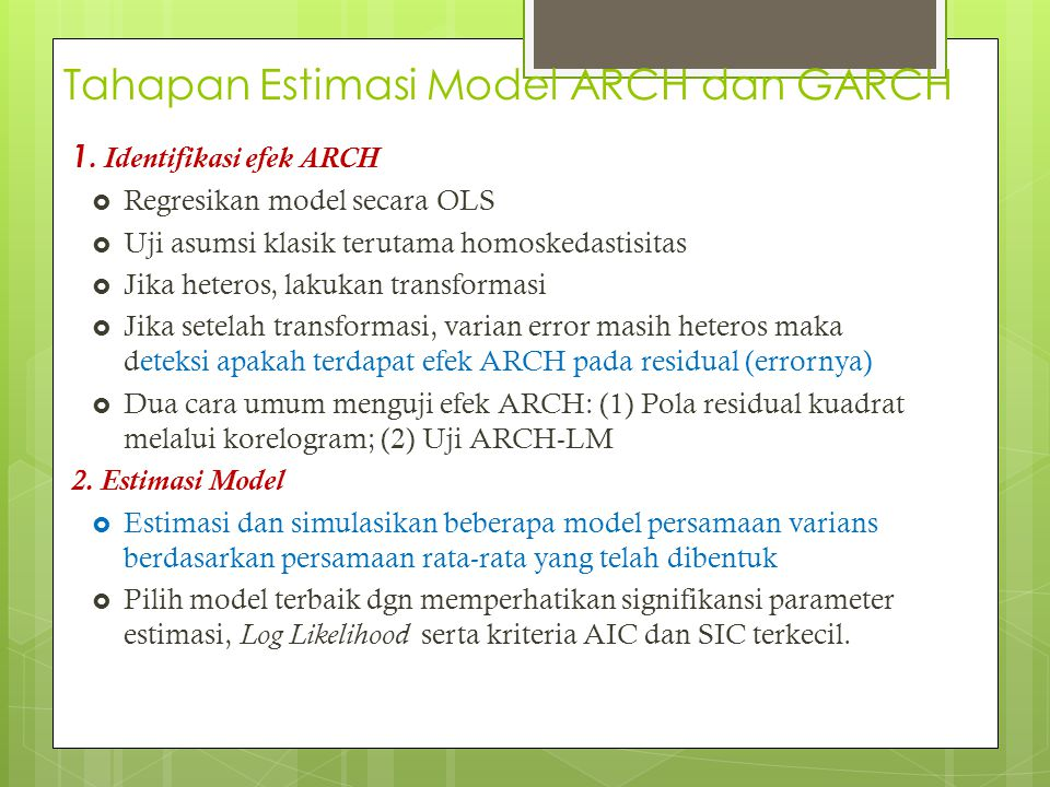 Tahapan Estimasi Model ARCH dan GARCH