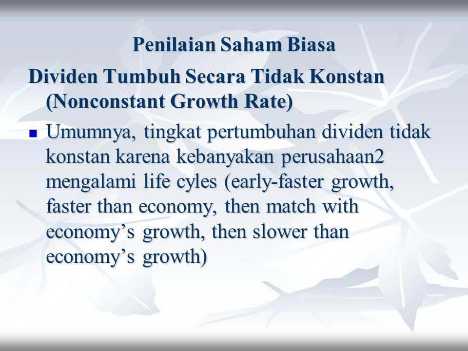Penilaian Saham Biasa Dividen Tumbuh Secara Tidak Konstan (Nonconstant Growth Rate)