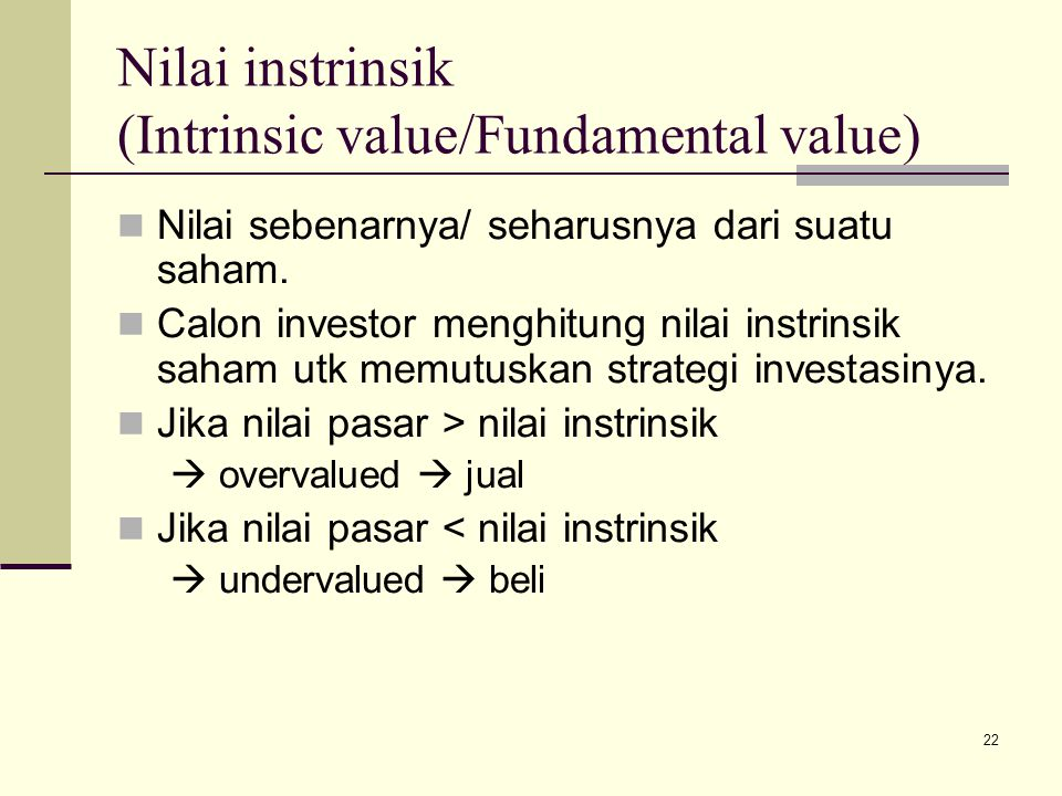 Nilai instrinsik (Intrinsic value/Fundamental value)