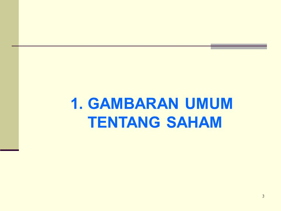 1. GAMBARAN UMUM TENTANG SAHAM