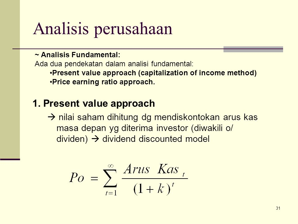 Analisis perusahaan 1. Present value approach