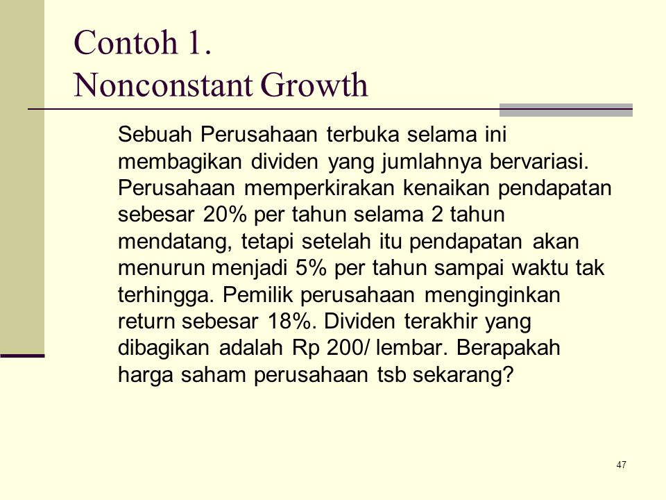 Contoh 1. Nonconstant Growth