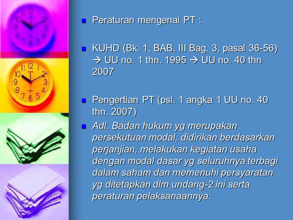 Peraturan mengenai PT :