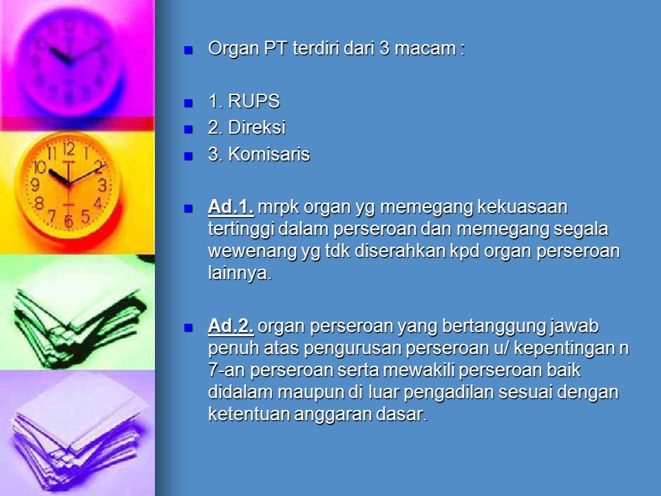 Organ PT terdiri dari 3 macam :