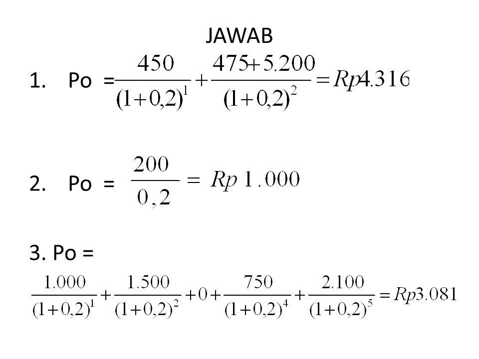 JAWAB Po = 3. Po =