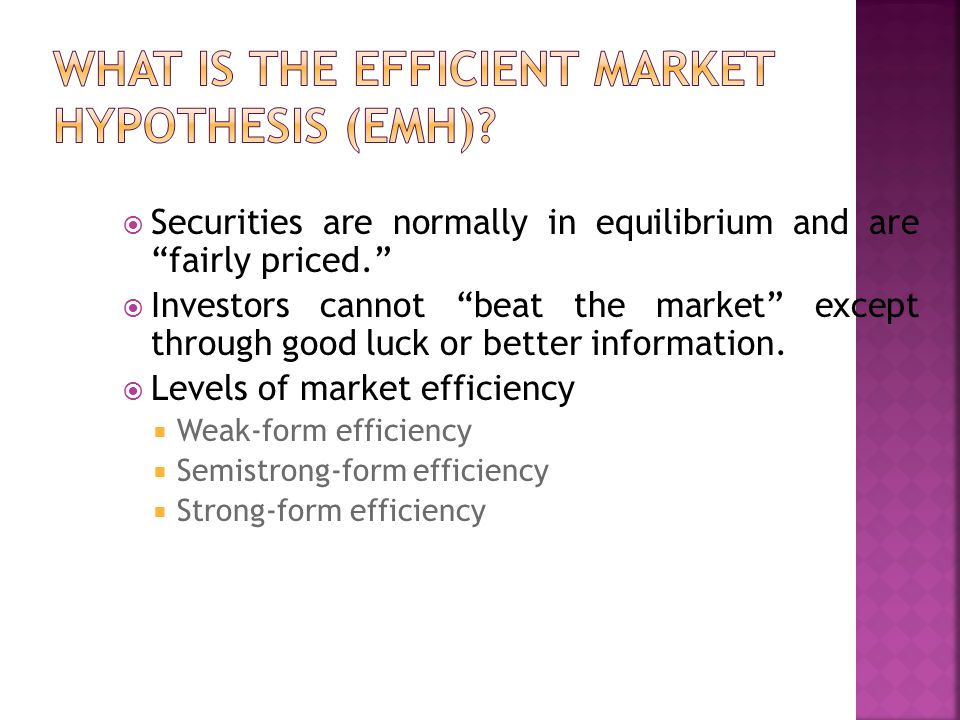 What is the Efficient Market Hypothesis (EMH)