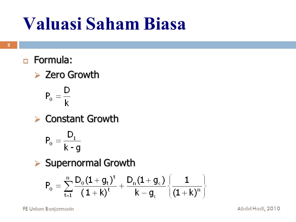 Valuasi Saham Biasa Formula: Zero Growth Constant Growth