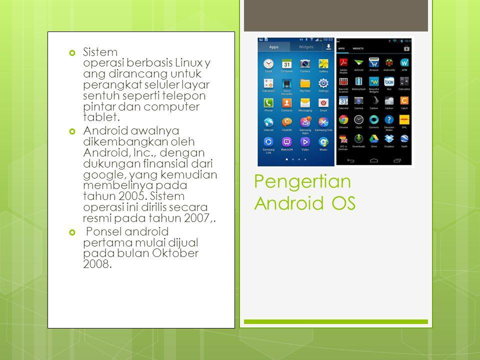 Sistem operasi berbasis Linux yang dirancang untuk perangkat seluler layar sentuh seperti telepon pintar dan computer tablet.