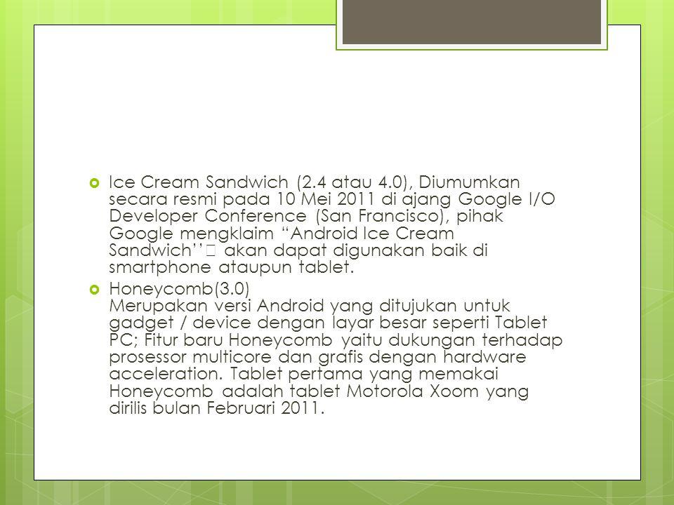 Ice Cream Sandwich (2. 4 atau 4