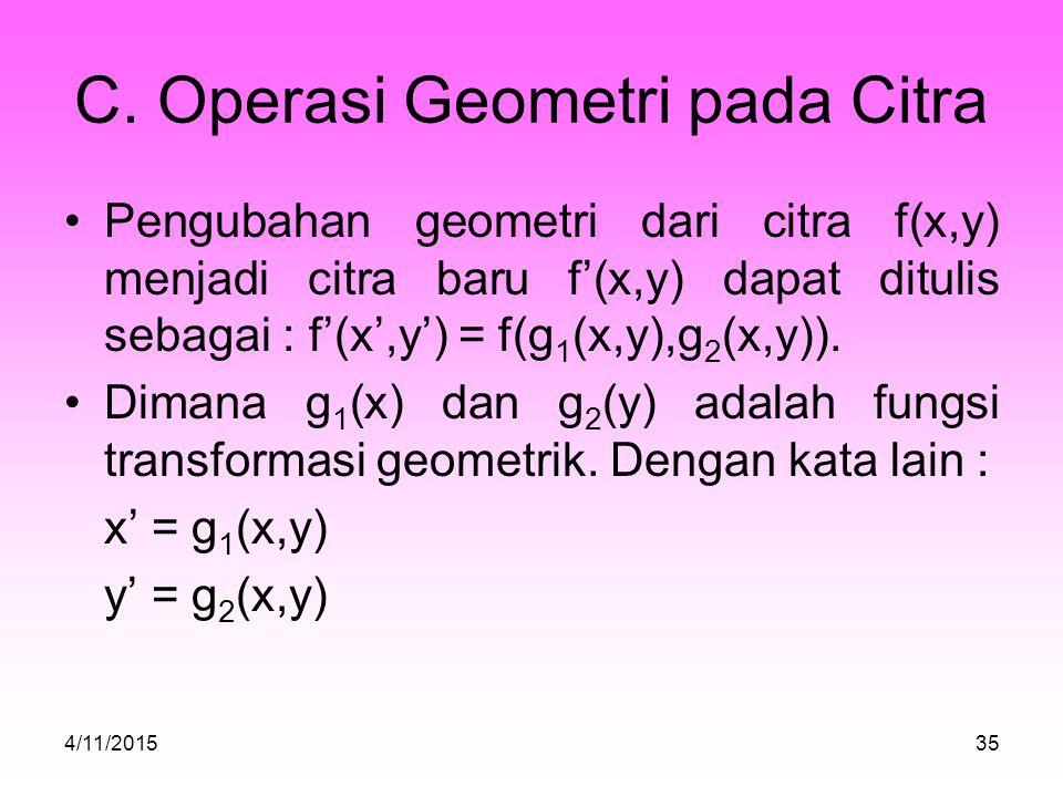 C. Operasi Geometri pada Citra