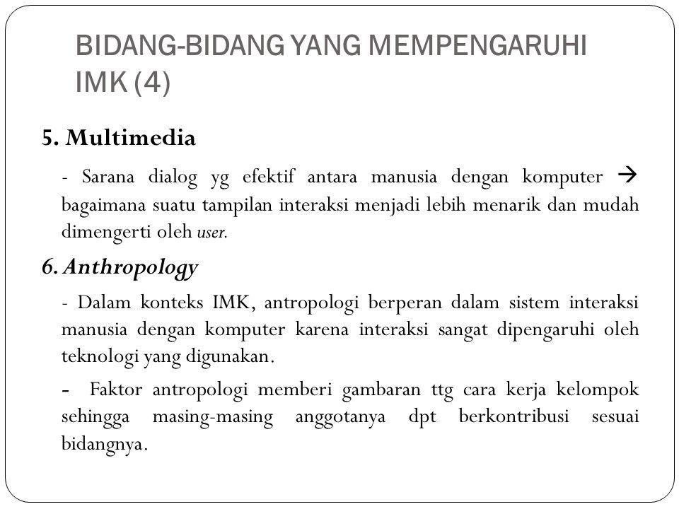 BIDANG-BIDANG YANG MEMPENGARUHI IMK (4)