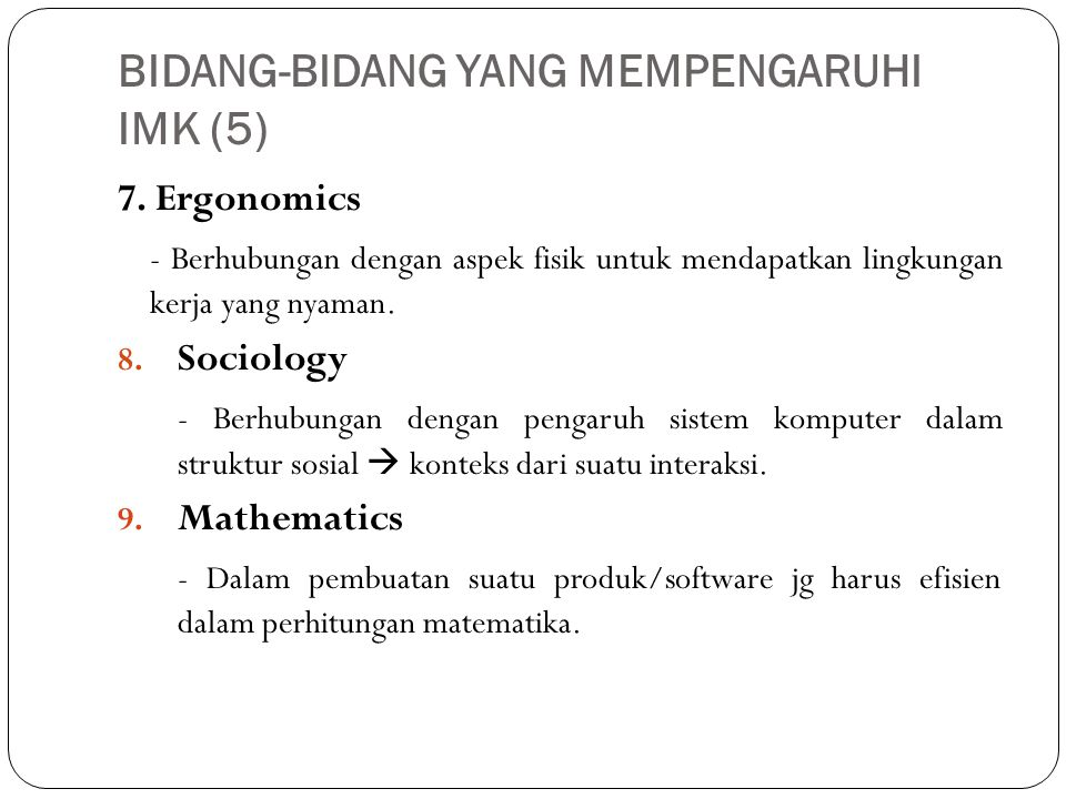BIDANG-BIDANG YANG MEMPENGARUHI IMK (5)