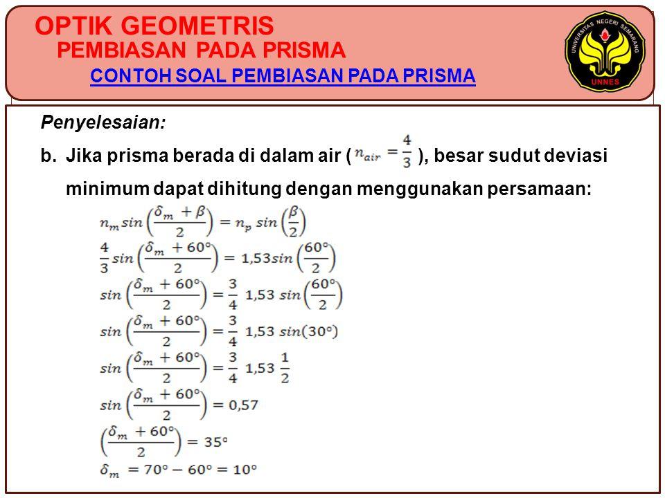 OPTIK GEOMETRIS PEMBIASAN PADA PRISMA