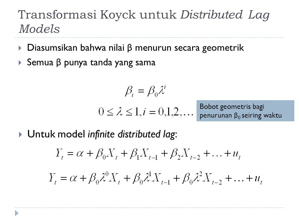Transformasi Koyck untuk Distributed Lag Models