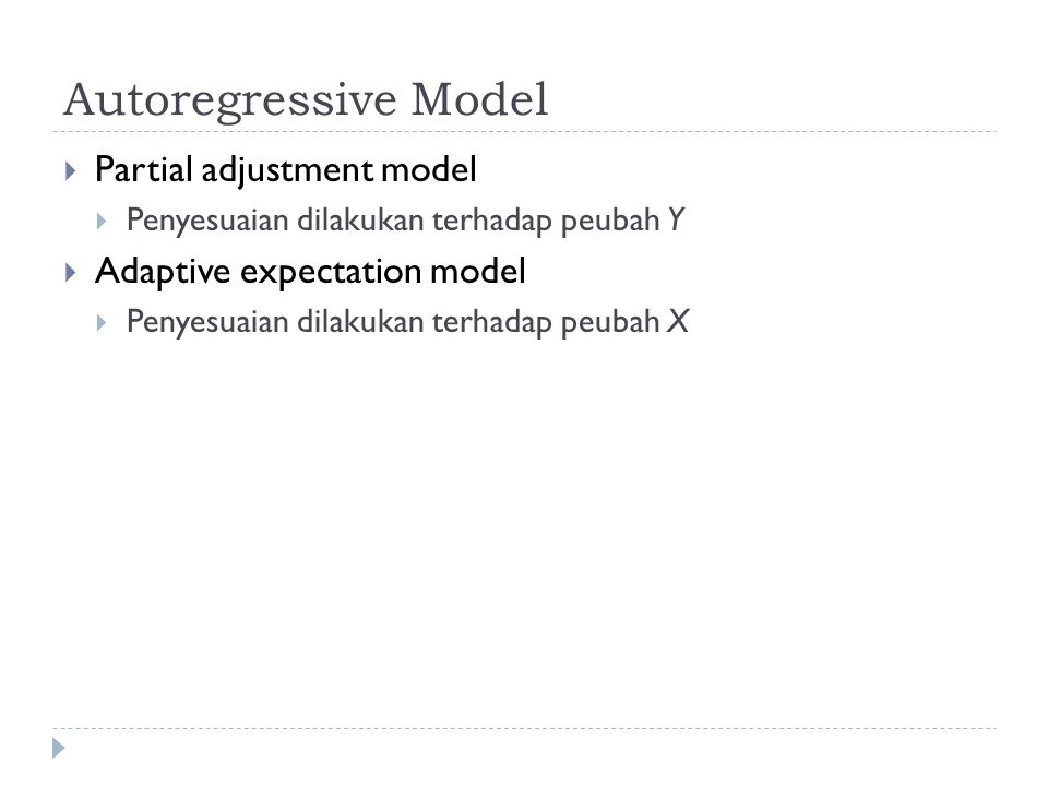 Autoregressive Model Partial adjustment model