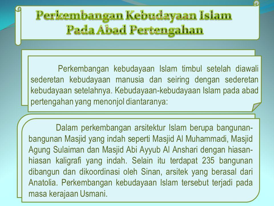 Perkembangan Kebudayaan Islam