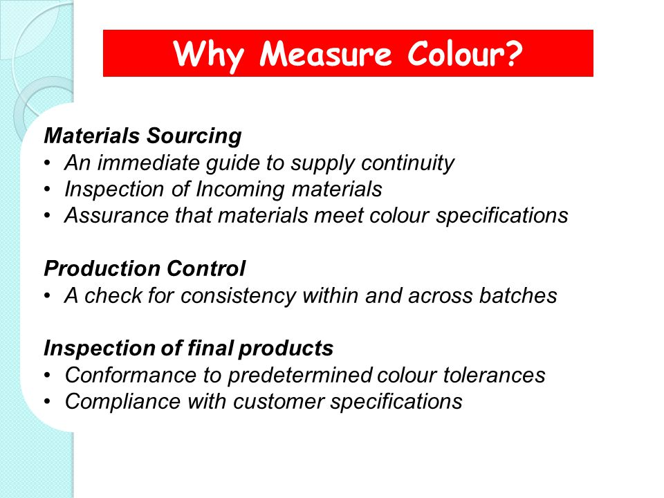 Why Measure Colour Materials Sourcing