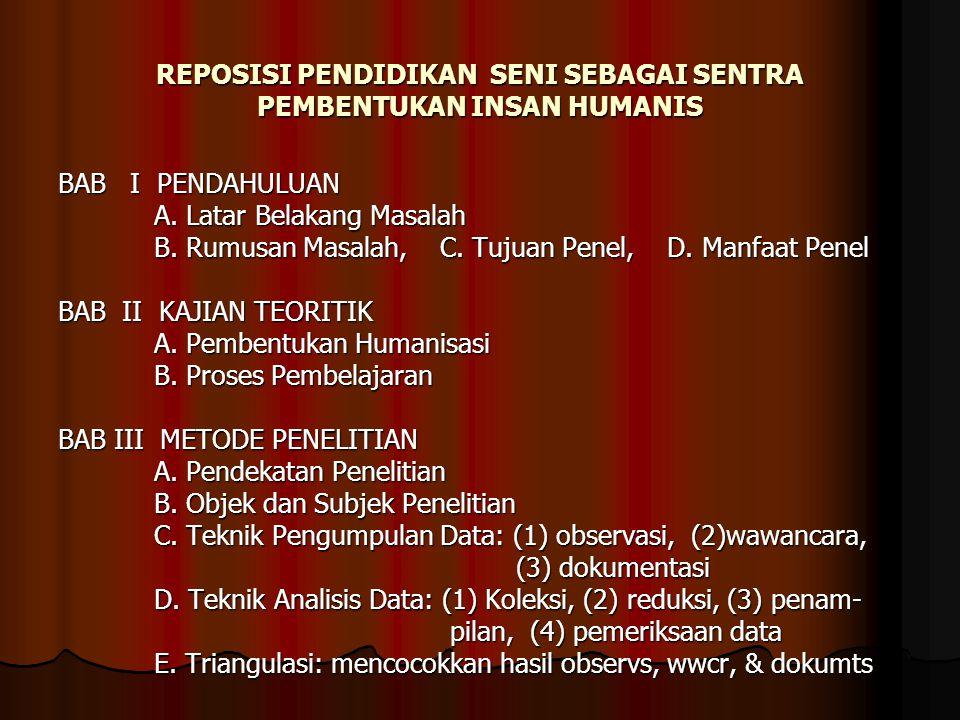 REPOSISI PENDIDIKAN SENI SEBAGAI SENTRA PEMBENTUKAN INSAN HUMANIS