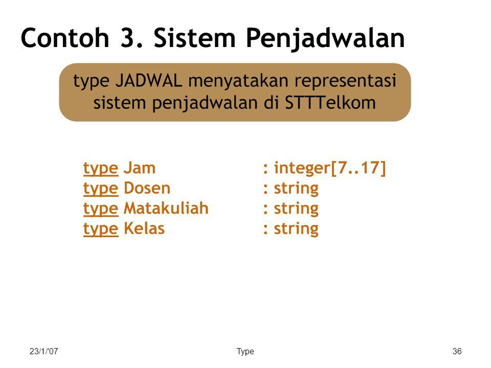 Contoh 3. Sistem Penjadwalan