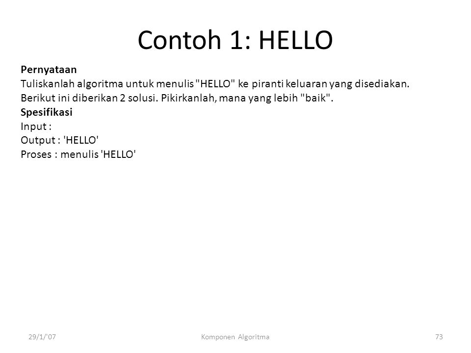 Contoh 1: HELLO Pernyataan