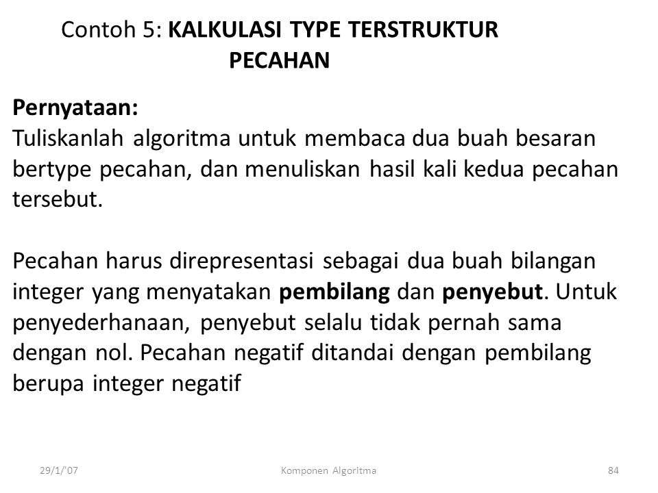 Contoh 5: KALKULASI TYPE TERSTRUKTUR PECAHAN