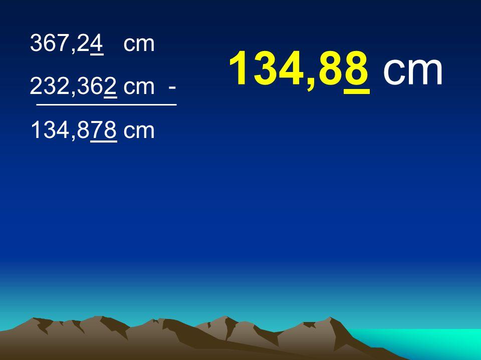 367,24 cm 232,362 cm - 134,88 cm 134,878 cm