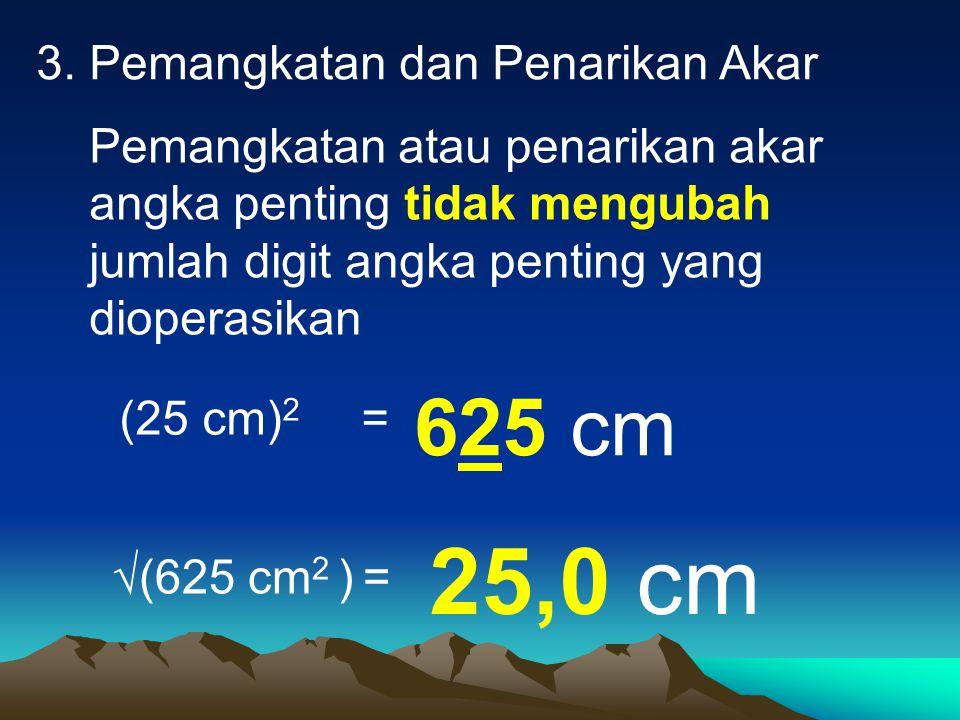 25,0 cm 625 cm 3. Pemangkatan dan Penarikan Akar