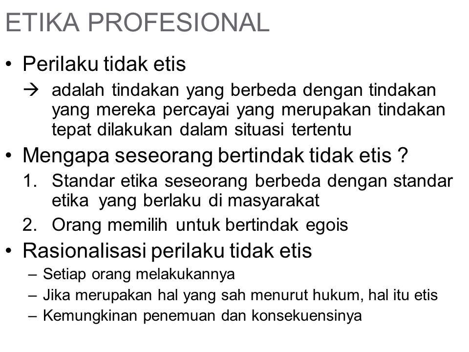 ETIKA PROFESIONAL Perilaku tidak etis