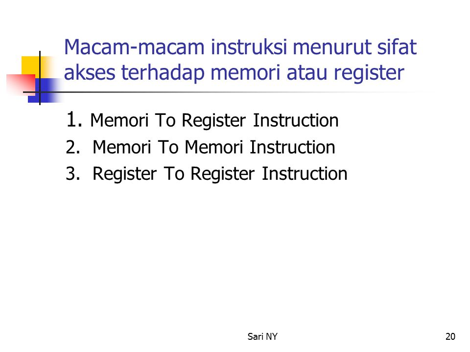 1. Memori To Register Instruction