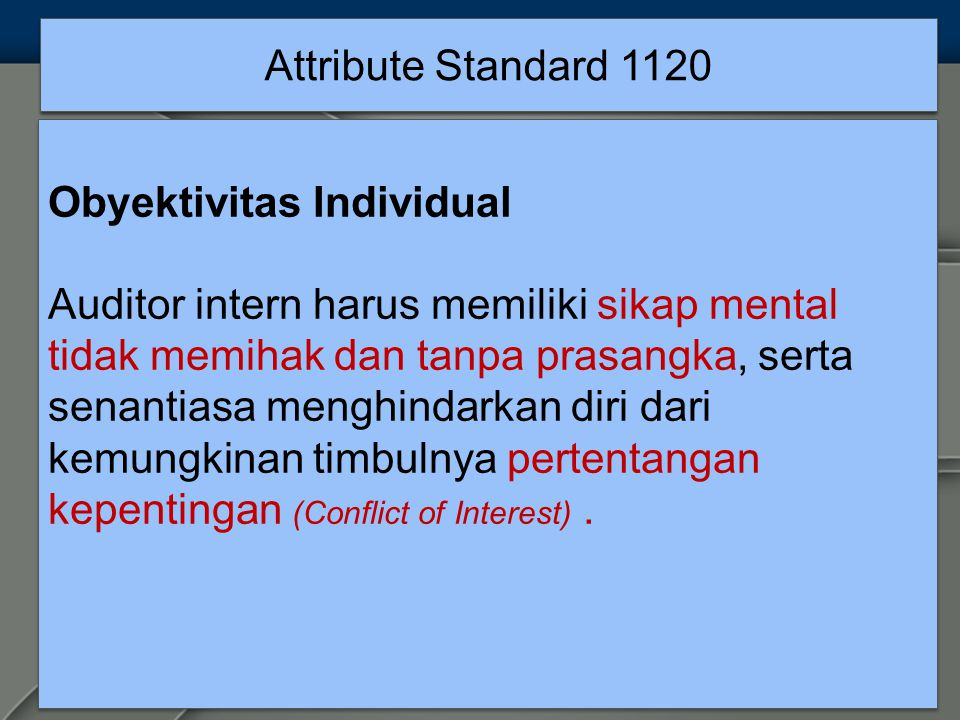 Attribute Standard 1120 Obyektivitas Individual.