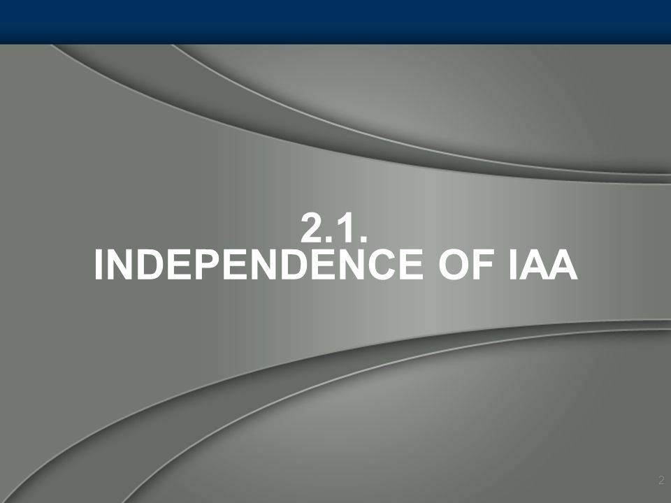 2.1. Independence of IAA