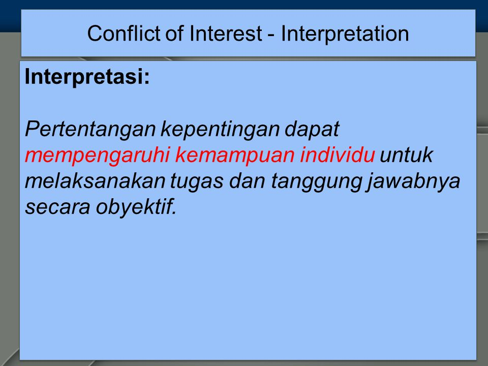 Conflict of Interest - Interpretation