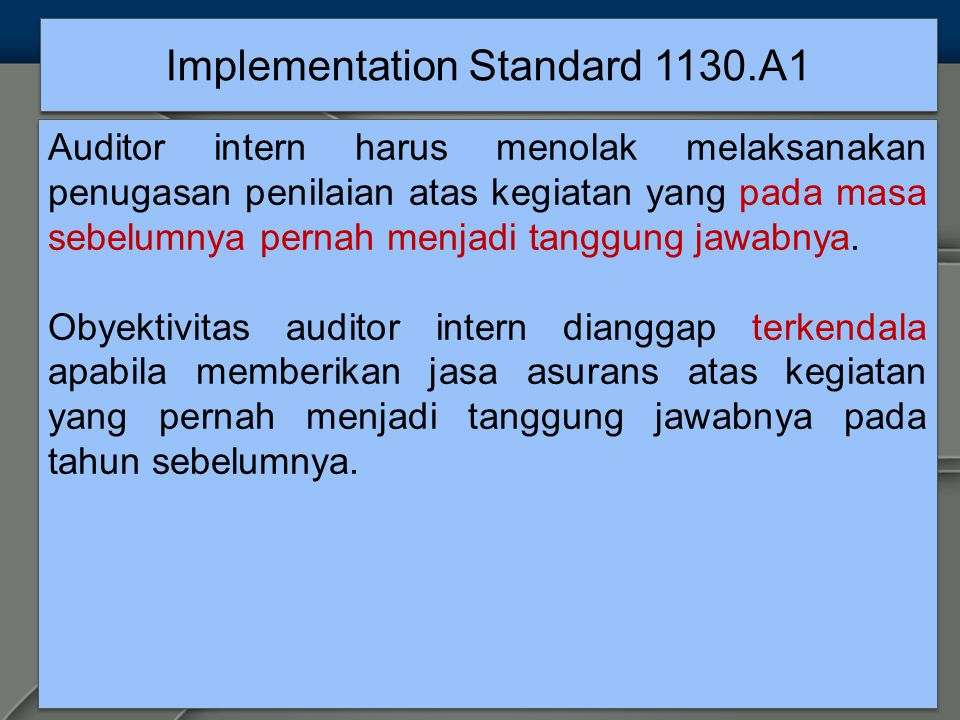 Implementation Standard 1130.A1