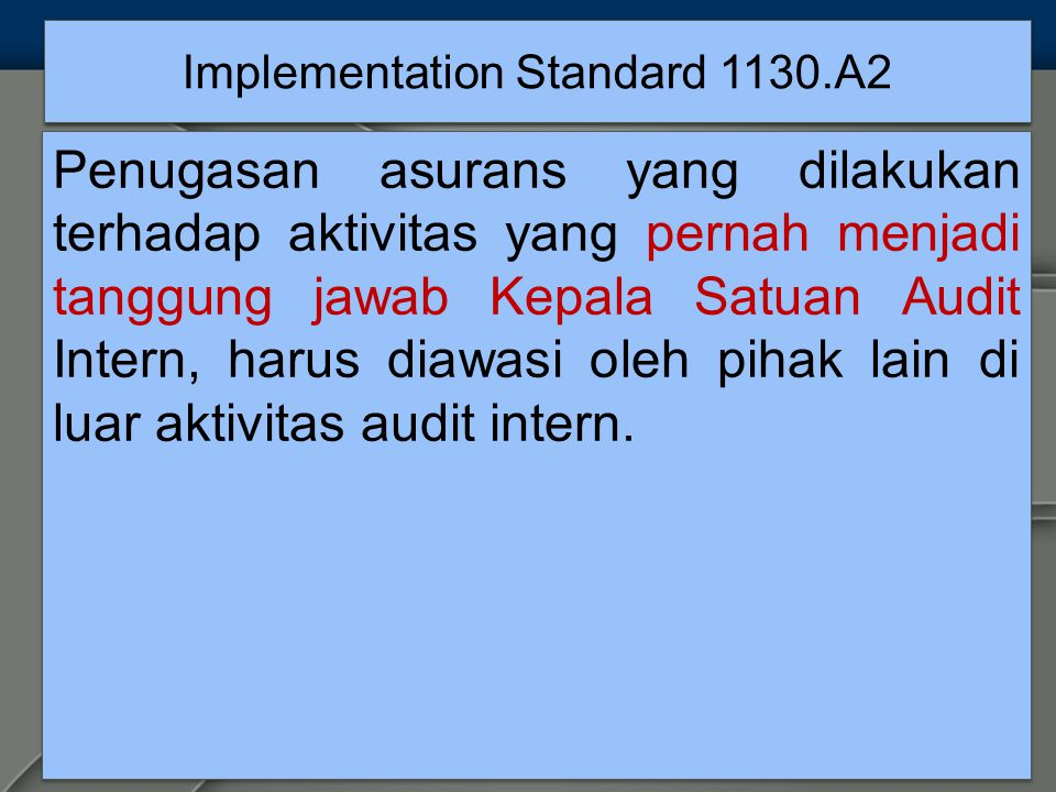 Implementation Standard 1130.A2