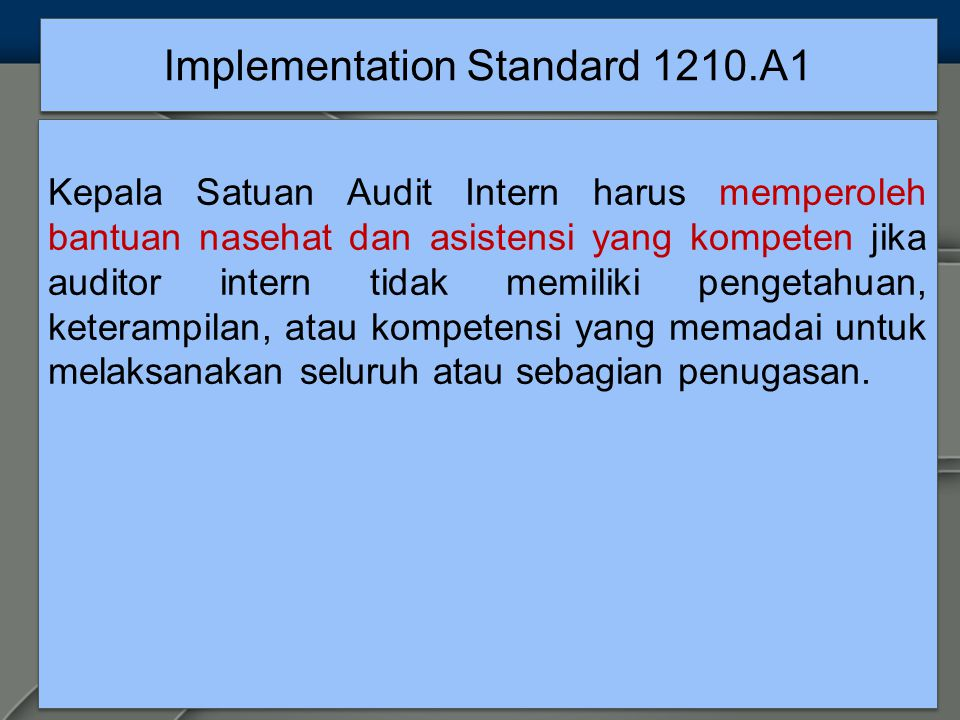 Implementation Standard 1210.A1