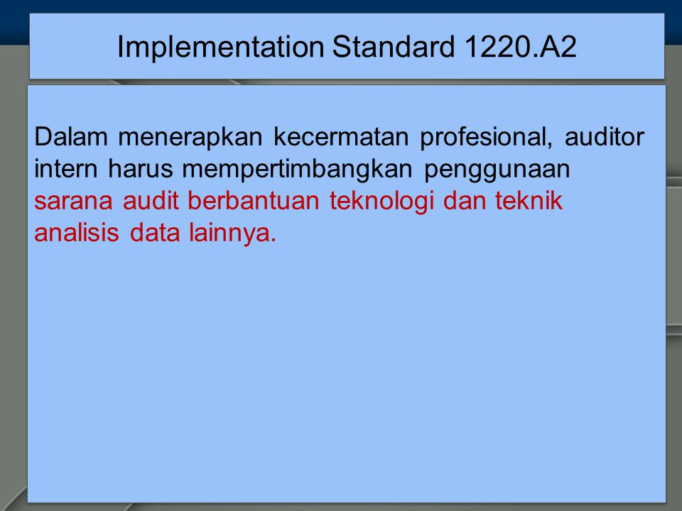 Implementation Standard 1220.A2
