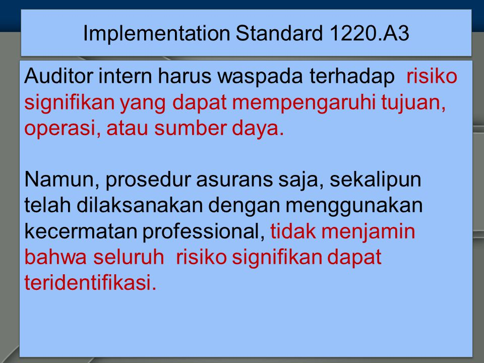 Implementation Standard 1220.A3