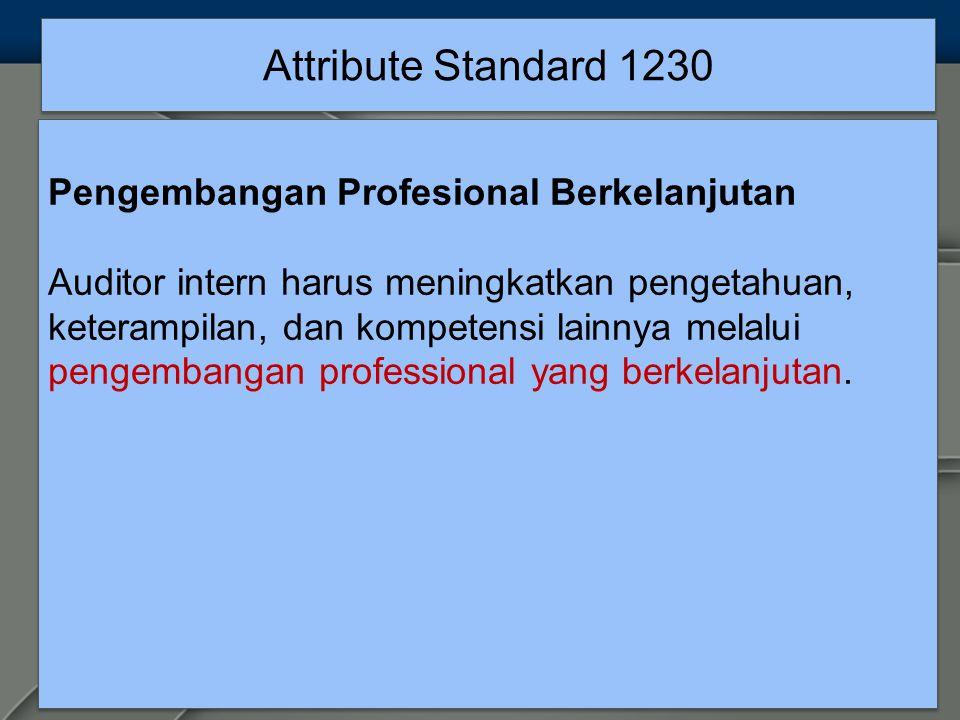 Attribute Standard 1230 Pengembangan Profesional Berkelanjutan