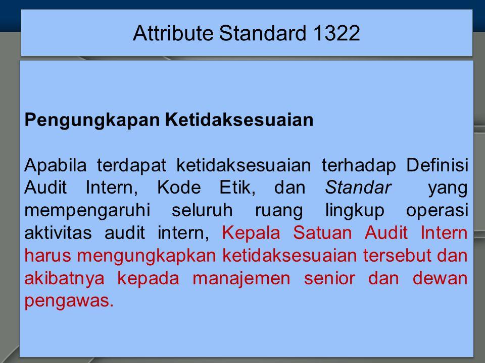 Attribute Standard 1322 Pengungkapan Ketidaksesuaian