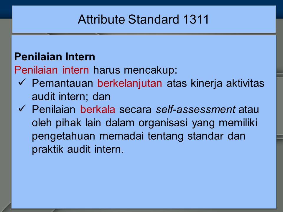 Attribute Standard 1311 Penilaian Intern