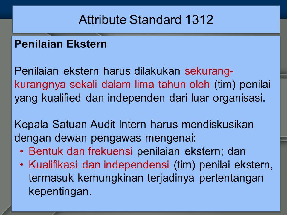 Attribute Standard 1312 Penilaian Ekstern