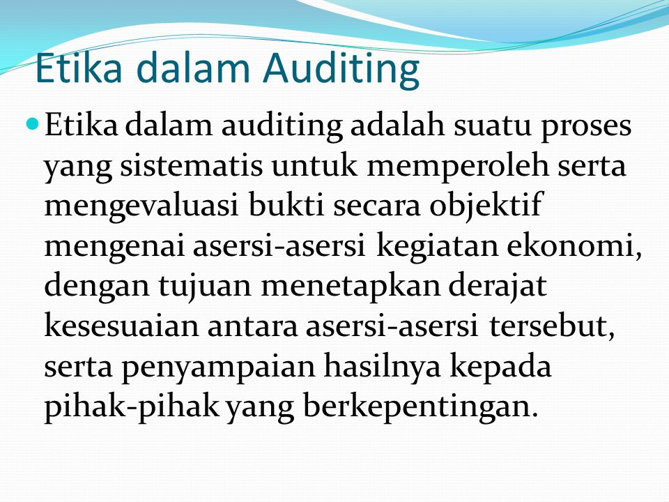 Etika dalam Auditing