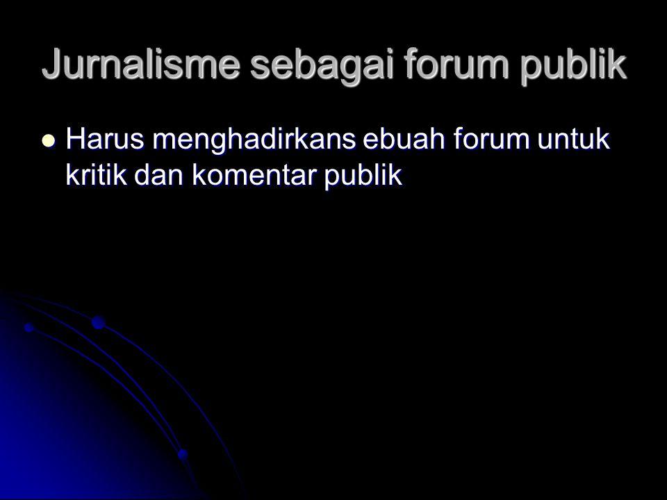 Jurnalisme sebagai forum publik